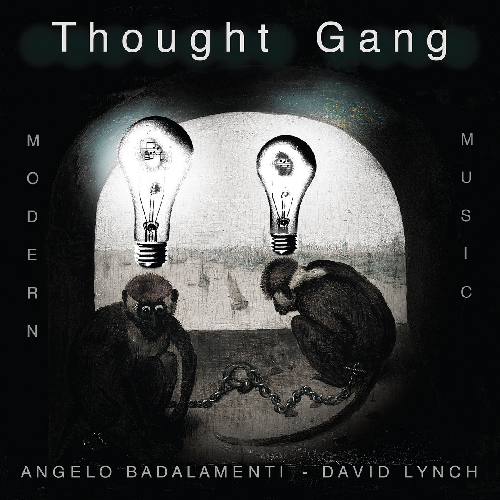 Thought Gang - Modern Music [by Angelo Badalamenti and David Lynch] 2018 скачать альбом в формате FLAC (Lossless)