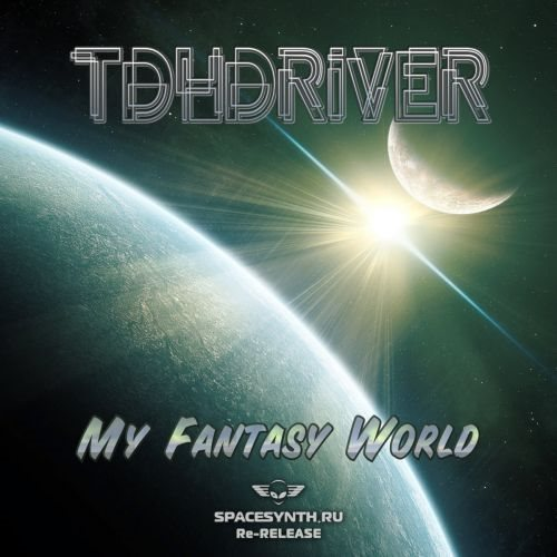 TDHDriver - My Fantasy World [Remastered]