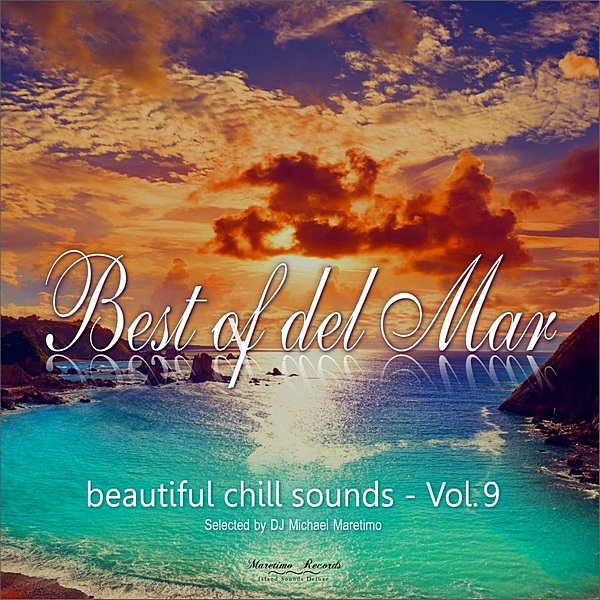 Best Of Del Mar Vol.9: Beautiful Chill Sounds 2020 скачать сборник в формате FLAC (Lossless)