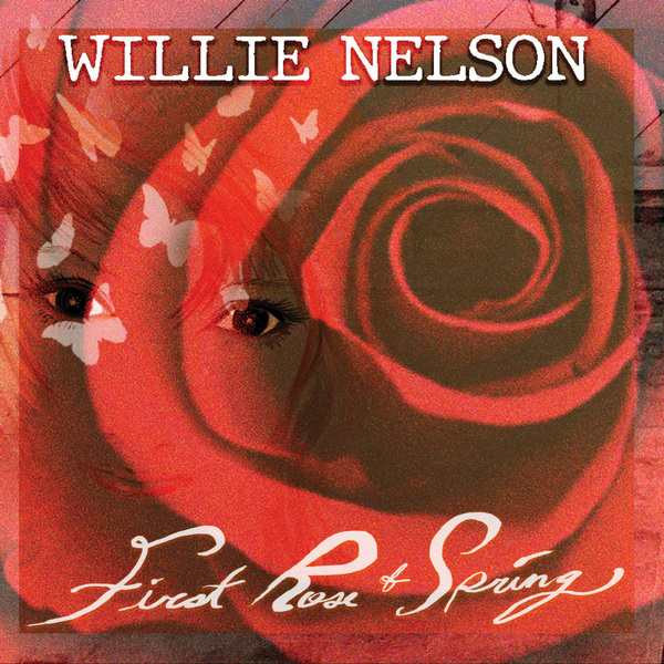 Willie Nelson - First Rose Of Spring 2020 скачать альбом в формате FLAC (Lossless)