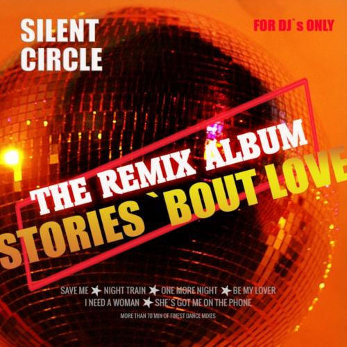 Silent Circle - Stories [The Remix Album] 2020 скачать альбом в формате FLAC (Lossless)