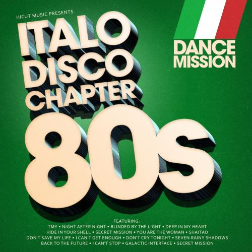 Dance Mission - Italo Disco Chapter 80ies