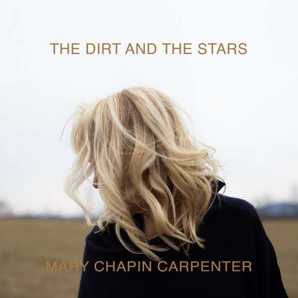 Mary Chapin Carpenter - The Dirt And The Stars 2020 скачать альбом в формате FLAC (Lossless)