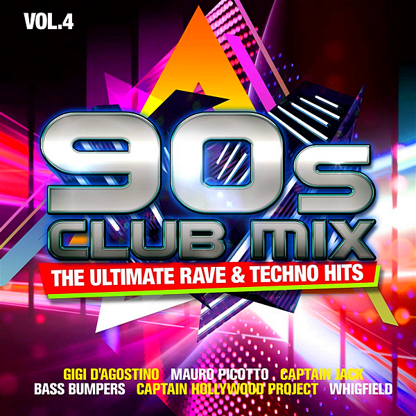 90s Club Mix Vol. 4: The Ultimative Rave Techno Hits [2CD] 2020 скачать сборник в формате FLAC (Lossless)
