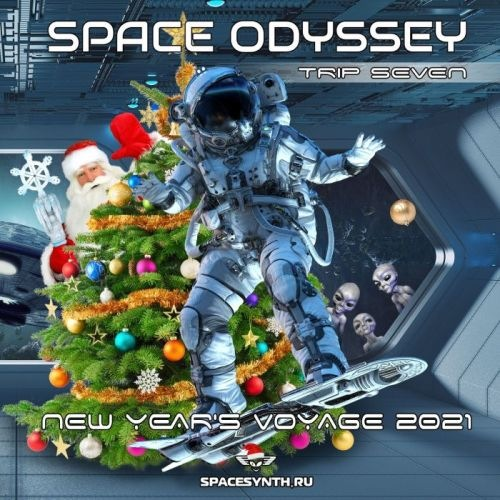 Space Odyssey - Trip Seven: New Year's Voyage 2021
