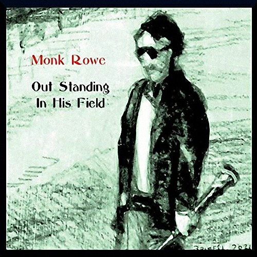 Monk Rowe - Out Standing in His Field 2021 скачать альбом в формате FLAC (Lossless)