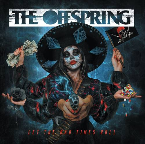 The Offspring - Let The Bad Times Roll [Japanese Edition] 2021 FLAC скачать торрентом