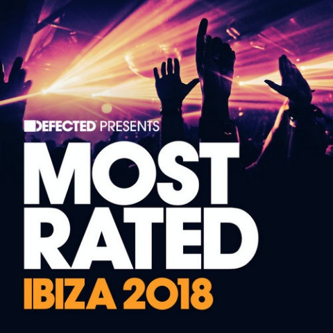 Defected Presents Most Rated Ibiza