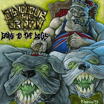 Dishonour the Crown - Gone to the Dogs [EP] 2012 FLAC скачать торрентом