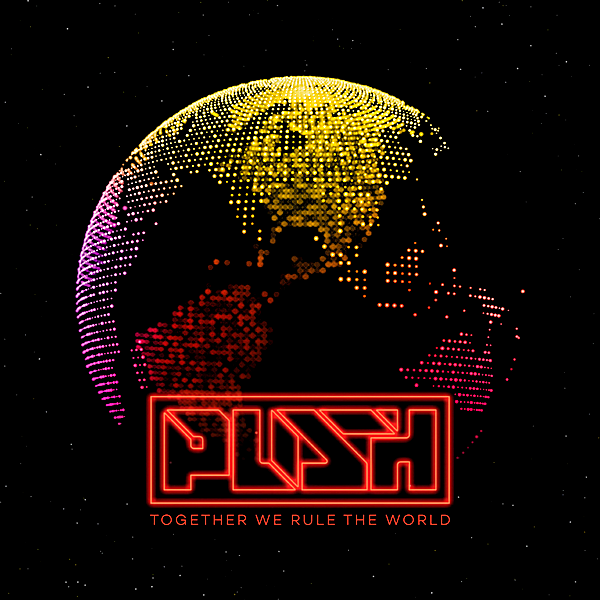 Push - Together We Rule The World [CD1]